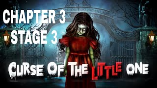 Curse Of The Little One Chapter 3 Stage 3 Walkthrough