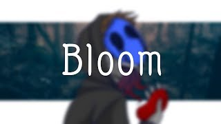 Bloom (MEME)(Eyeless Jack)(Creepypasta)