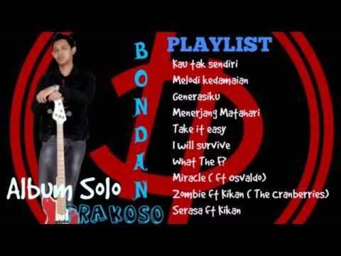 Bondan Prakoso Full Album | Album Solo