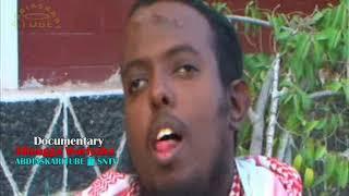 Documentary – DILAAGA WARIYAHA - Waa Kuma