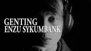 Download Video GENTING~COVER ENZU SYKUMBANK MP3 3GP MP4