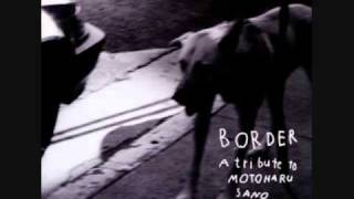 """from """"BORDER~a tribute to MOTOHARU SANO""""(1996) performed by Oh!P..."""