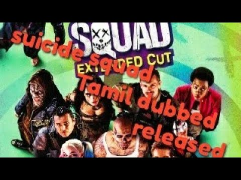 Download Suicide squad TAMIL DUBBED MOVIE LINK