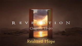 11/15/20 - Realized Hope (Rev 19-20)