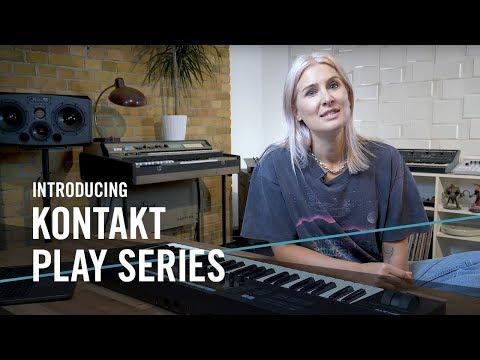 Introducing KONTAKT Play Series | Native Instruments