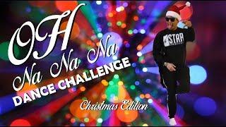 OH NA NA NA Dance Challenge (Christmas Edition)