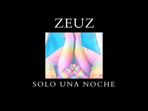 SOLO UNA NOCHE - Zeuz