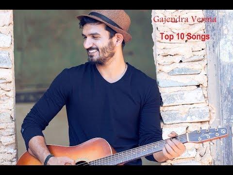 Best Of Gajendra Verma | Top 20 Songs | Jukebox 2018