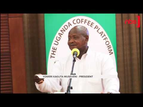 Museveni on Coffee: Uganda to Export 20 Million Bags by 2020