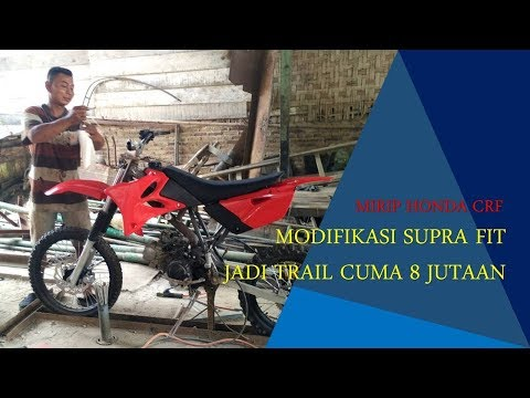 MIRIP HONDA CRF MINI ! MODIFIKASI SUPRA FIT JADI MOTOR TRAIL CUMA 8 JUTAAN
