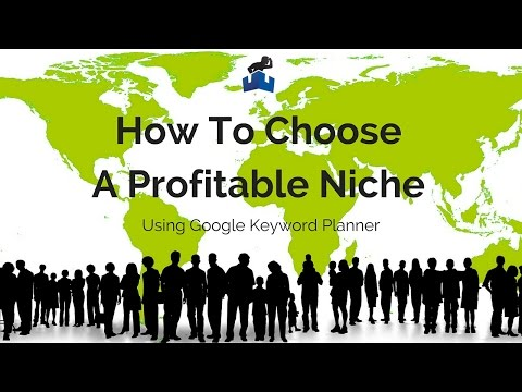 How To Choose A Profitable Niche Using Google Keyword Planner Tool