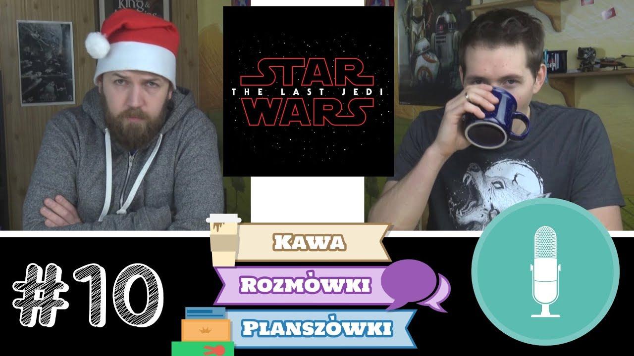 Pierwszy konwent Przema i Star Wars: Ostatni Jedi | Kawa, rozmówki i planszówki #10