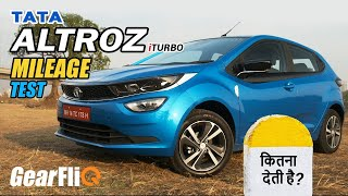 Tata Altroz iTurbo - Mileage Test | Hindi | GearFliQ