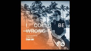 Lucas & Steve x Brandy - I Could Be Wrong (Club Mix)