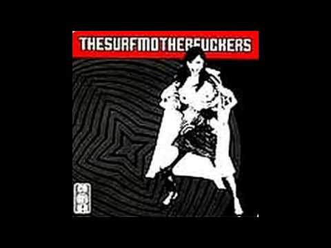 Surf Mother Fuckers - Killing an Arab