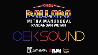 Cek Sound NEW PALLAPA - MITRA MANUNGGAL PANDANGAN WETAN - VLAM PICTURES.mp3