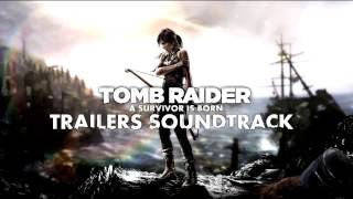 Tomb Raider - All Trailers Soundtracks by Jason Graves [DOWNLOAD]