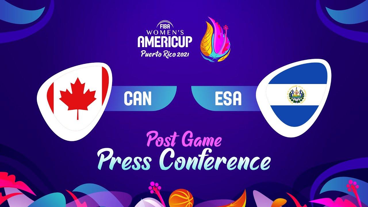 Canada v El Salvador - Press Conference | FIBA Women's AmeriCup 2021