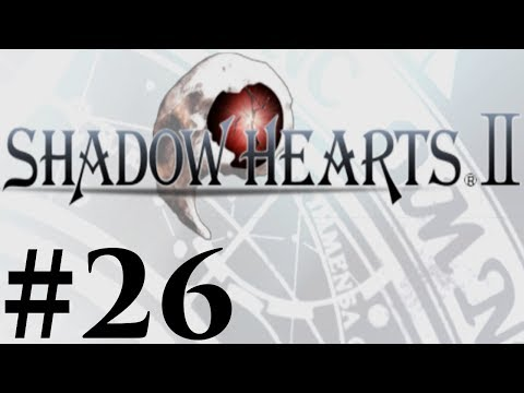 Let's Play Shadow Hearts II Covenant Part #026 How Do I Get That?