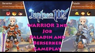 Laplace M Sea/ Tales of Wind NA - Warrior 2nd Job - Paladin and Berserker Gameplay Skills