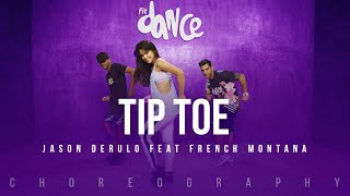 Tip Toe - Jason Derulo feat French Montana | FitDance Life (Choreography) Dance Video