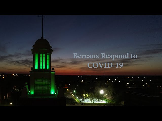 Bereans Respond to COVID-19 Pandemic