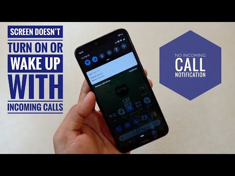 Nokia 6 1 Plus Phone Screen doesn't turn on or wake up with incoming