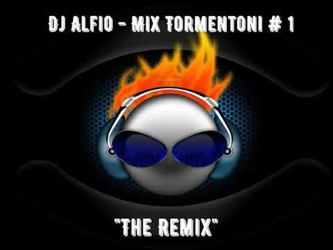 Dj Alfio - Mix Tormentoni (The Remix)