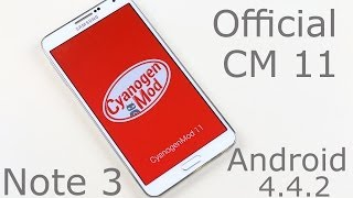 Galaxy Note 3 - Official CyanogenMod 11, Android 4.4.2 - How to install