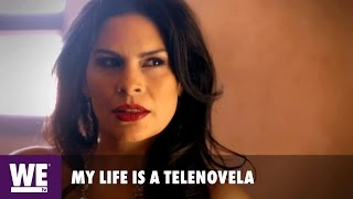 My Life is a Telenovela | Meet Raquenel | WE tv