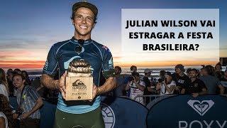 De Olho no Tour #90 - Julian Wilson vai estragar a festa brasileira?