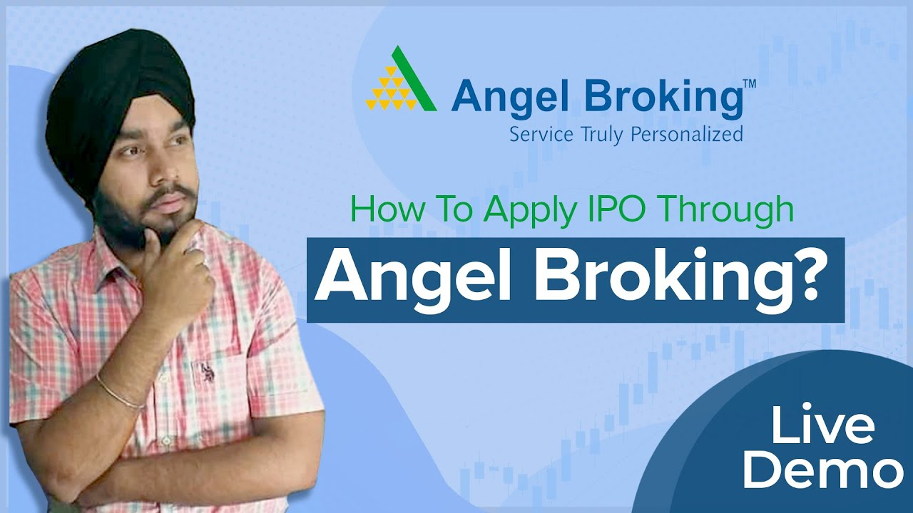 How to apply for ipo through angel broking