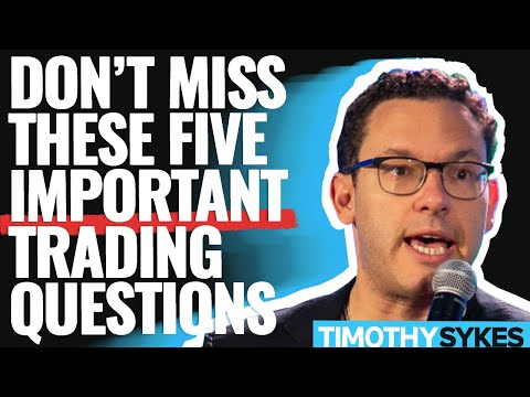 Don't Miss These 5 Important Trading Questions!