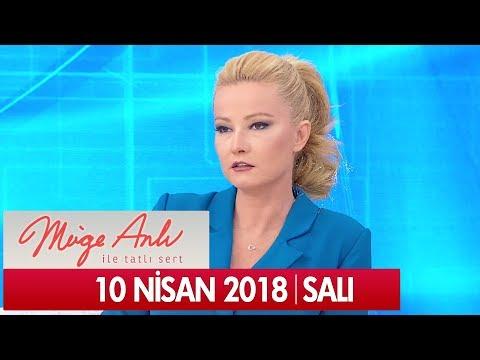 Müge Anlı ile Tatlı Sert 10 Nisan 2018 - Tek Parça