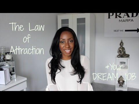 The Law of Attraction - How to Manifest Your Dream Job or Career | Style With Substance