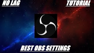 Best OBS Setting For HD Recordings 2016 (No Lag or High Encoding Error)