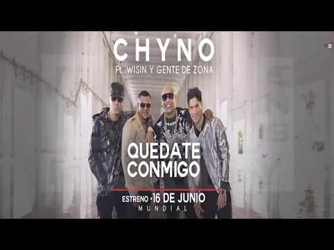 Quédate Conmigo - Chino Ft Wisin - Gente De Zona /(Video Oficial PREVIEW 2017)/BY ELIN MANNY ENS