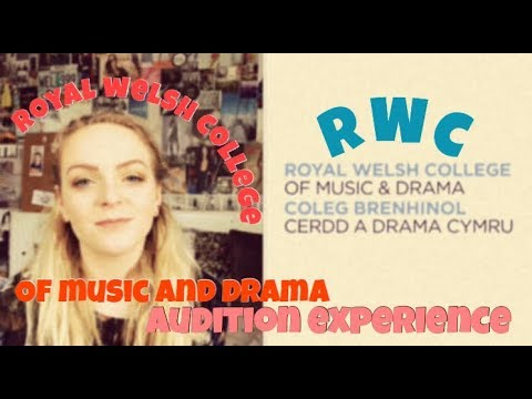 DRAMA SCHOOL AUDITION EXPERIENCE 2018: royal welsh college of music and drama
