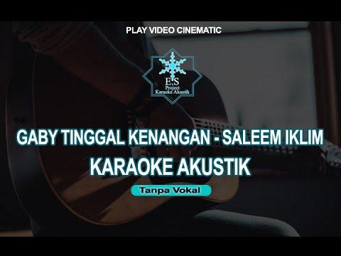 karaoke-gaby-tinggal-kenangan-saleem-iklim-akustik