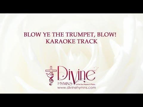 Blow Ye The Trumpet Blow Karaoke With Lyrics