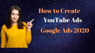 How to Create YouTube Ads through Google Ads 2020 | Instream Ads | Video Discovery Ads | Sequence Ad