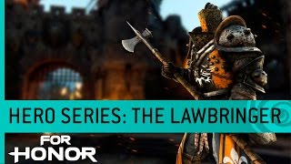 For Honor Trailer: The Lawbringer (Knight Gameplay) - Hero Series #12 [US]