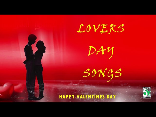 Lovers day Songs Happy Valentines Day Special Audio Jukebox