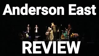ANDERSON EAST CONCERT REVIEW Shoals Theatre