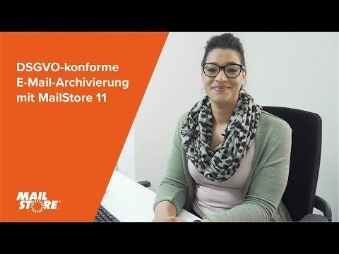 DSGVO-konforme E-Mail-Archivierung mit MailStore 11