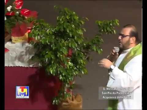 Santa Messa in onore San Pio Acquaviva delle Fonti 23 09 17
