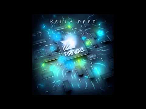 Kelly Dean - Firewall - SMOG RECORDS - OUT NOW