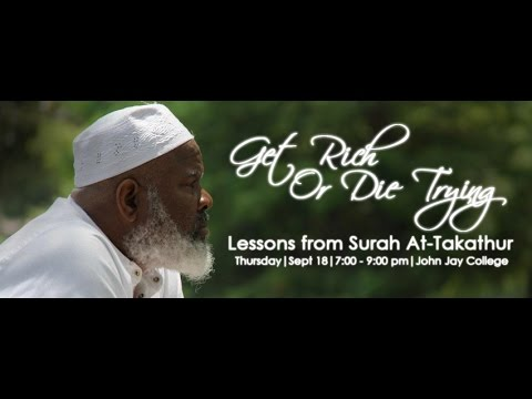 Get Rich Or Die Trying - Lessons from Surah At-Takathur