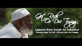 Get Rich Or Die Trying || Imam Siraj Wahhaj || Sept 18, 2014