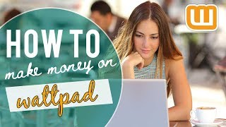 In this video, i talk about how you can make money on wattpad. • wattpad writing advice: https://www./playlist?list=pl4-kp2yuynm...